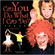 Can You Do What I Can Do? - Kathryn Plott
