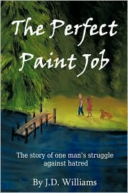 The Perfect Paint Job - J.D. Williams