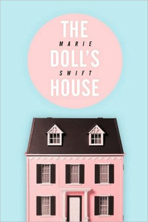 The Doll's House - Marie Swift
