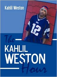 The Kahlil Weston Hour - Kahlil Weston
