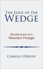 The Edge Of The Wedge - Carroll Osburn