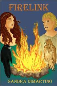 Firelink: The Firelink Chronicles - Sandra DiMartino