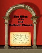 The Rites of the Old Catholic Church