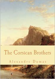 The Corsican Brothers - Alexandre Dumas