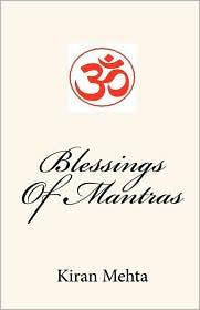 Blessings Of Mantras - Kiran Mehta