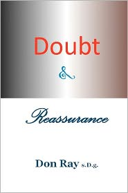 Doubt and Reassurance: There Is a Purpose - Don Ray Sdg