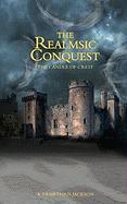 The Realmsic Conquest