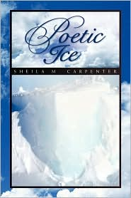 Poetic Ice - Sheila Carpenter