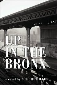 Up in the Bronx - Stephen Baum
