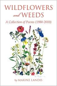 Wildflowers And Weeds - Maxine Landis