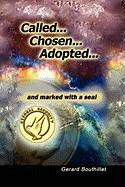 Called.Chosen.Adopted.and Marked with a Seal