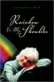 Rainbow on My Shoulder - Feise Dork Laura Feise Dork