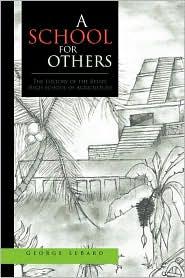 A School for Others - Lebard George Lebard