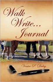 Walk Write...Journal - Venice P. Daley