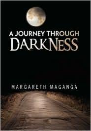 A Journey Through Darkness - Margareth Maganga
