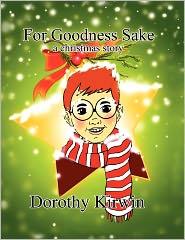 For Goodness Sake - Dorothy Kirwin