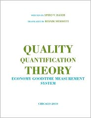 Quality Quantification Theory - Spiro V. Haxhi