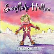 Snowflake Hollow - Kelly Reese