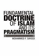 Fundamental Doctrine of Islam and Its Pragmatism