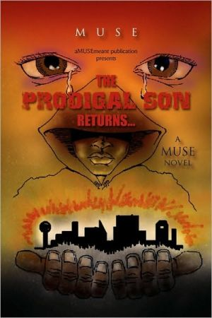 The Prodigal Son Returns. - Muse