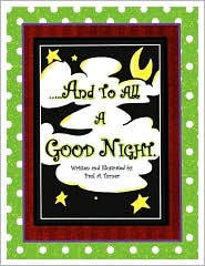 ..And To All A Good Night - Paul A. Turner