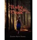 Ruby Creek - Chavah Ruth Fennel