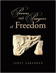 Poems And Prayers Of Freedom - Janet Farenden