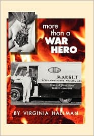 More Than a War Hero - Virginia Hallman