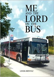 Me and the Lord on the Bus - Montez Linda Montez