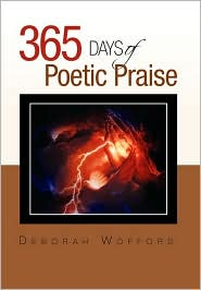 365 days of Poetic Praise - Deborah Wofford