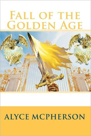 Fall of the Golden Age - Alyce McPherson