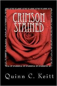 Crimson Stained - Quinn C. Keitt