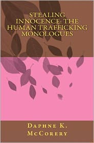 Stealing Innocence: the Human Trafficking Monologues