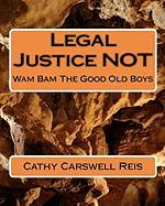Legal Justice Not