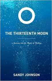 The Thirteenth Moon - Sandy Johnson