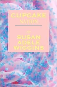 Cupcake Nation - Susan Wiggins