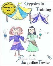 Gypsies in Training - Jacqueline Fowler
