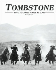 Tombstone: The Guns & Gear