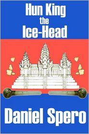 Hun King The Ice-Head - Daniel Spero