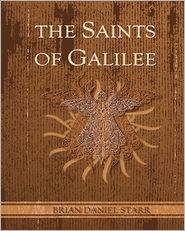 The Saints of Galilee: The Saints of the Five Generations of Galilee