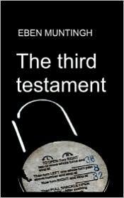 The Third Testament - Eben Muntingh