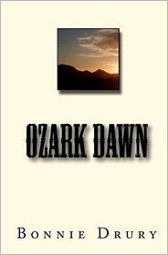 Ozark Dawn - Bonnie Drury