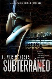 Subterráneo - Oliver Meneses