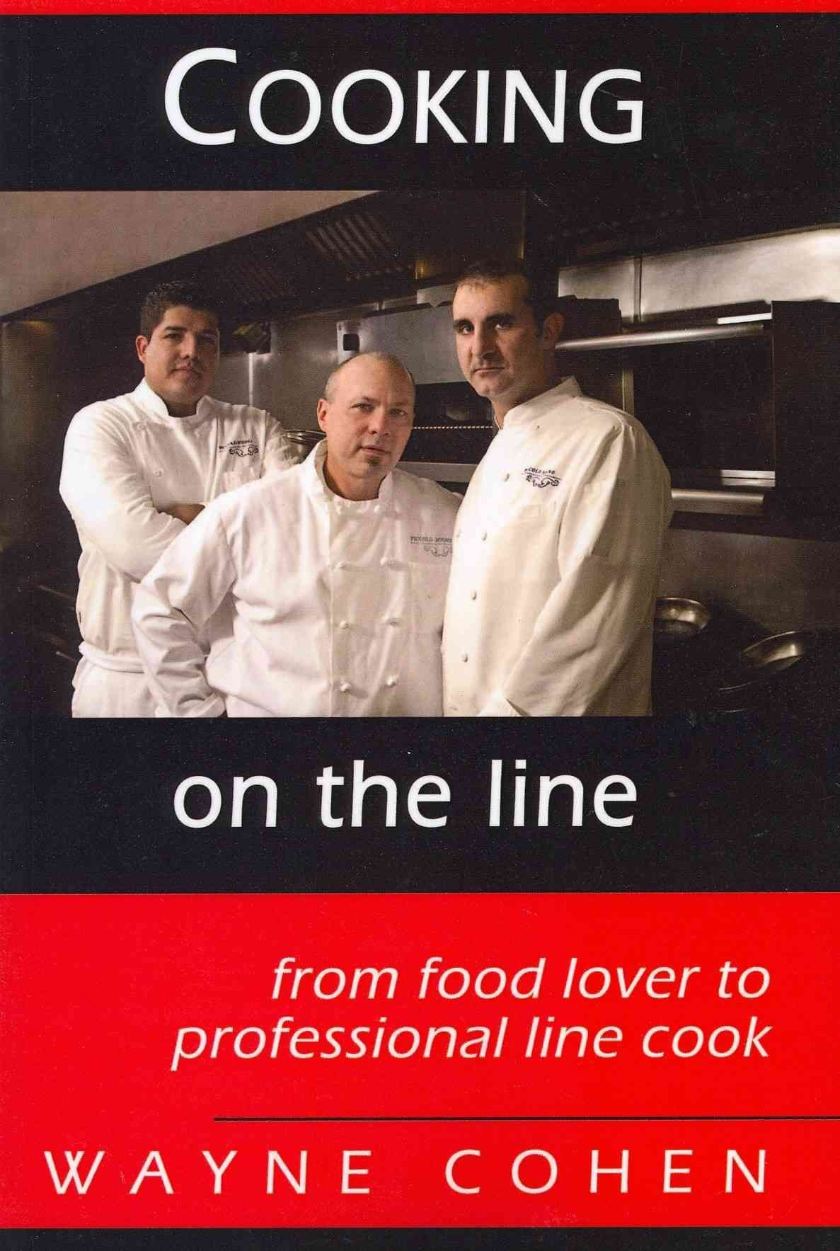 Cooking on the Line - Wayne Cohen