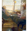 Phati'tude Literary Magazine, Vol. 2, No. 3 - The Intercultural Alliance of Artists &