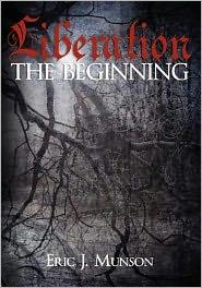 Liberation: The Beginning - Eric Munson