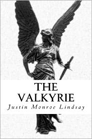 The Valkyrie - Justin Lindsay
