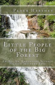 Little People of the Big Forest - Peter Hershey