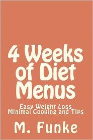 4 Weeks of Diet Menus: Easy Weight Loss - M. Funke