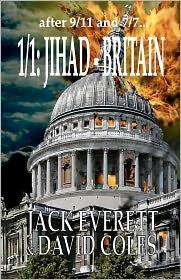 1/1: Jihad - Britain - David Coles, Jack Everett
